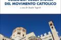Colloqui sulla storia del movimento cattolico trentino