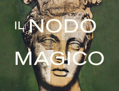 Il nodo magico. Ulisse, Circe e i legami che ci rendono liberi