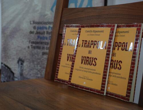 """Pandemia e marginalità: """"La trappola del virus"""""""