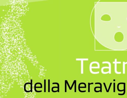 """Il """"Teatro della Meraviglia Festival"""" ritorna finalmente live!"""